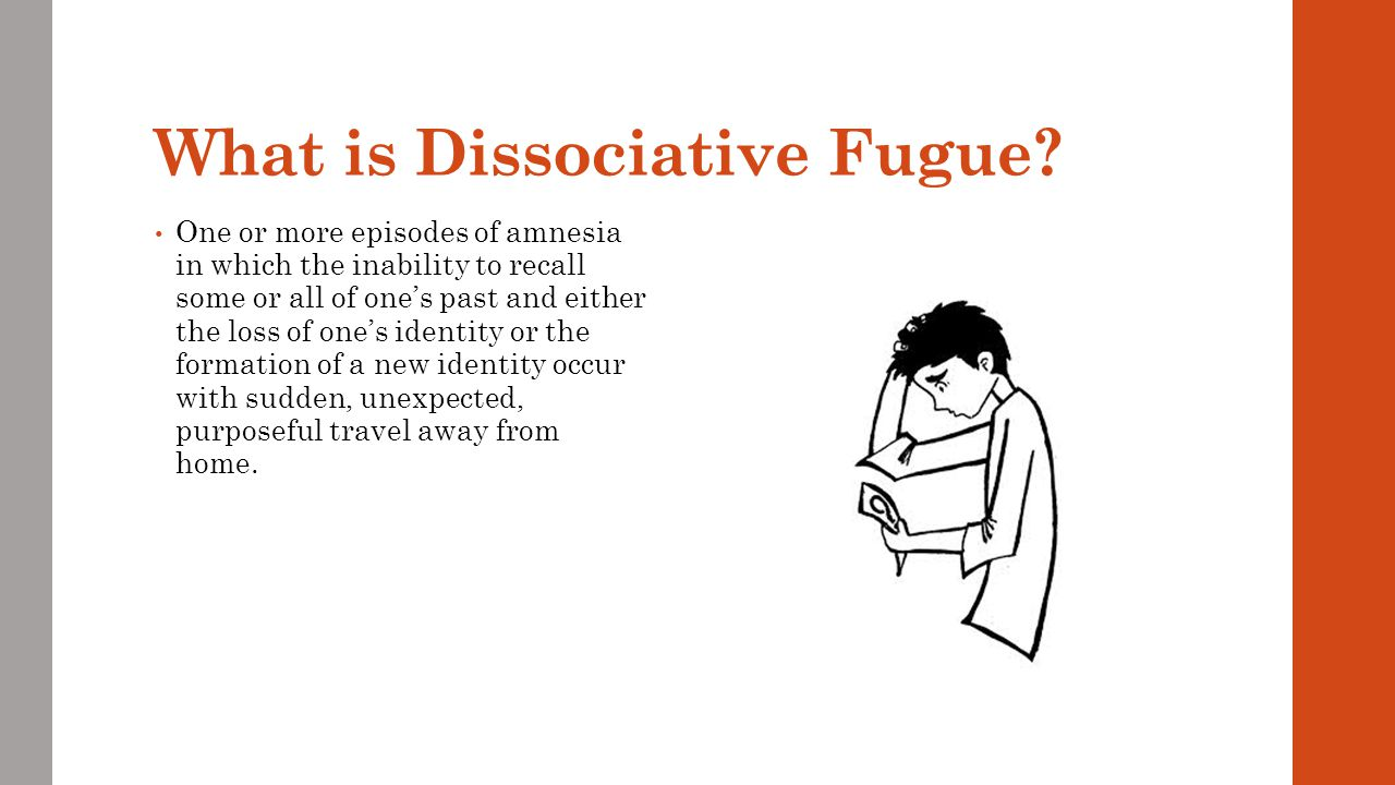 What is Dissociative Fugue