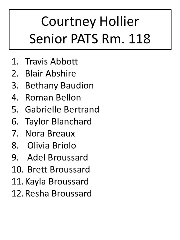 Courtney Hollier Senior PATS Rm. 118