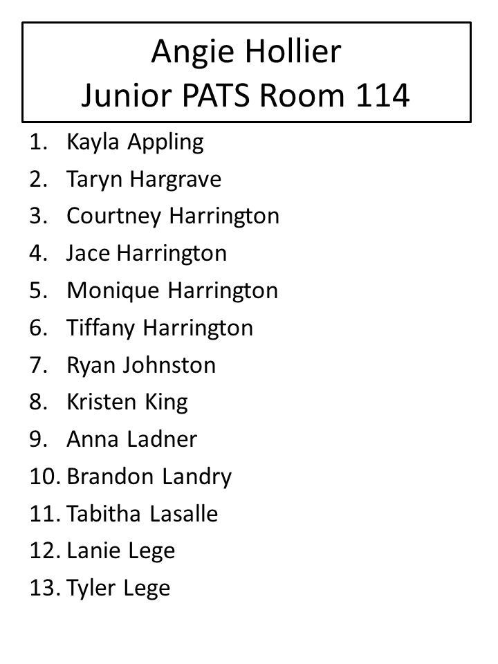 Angie Hollier Junior PATS Room 114