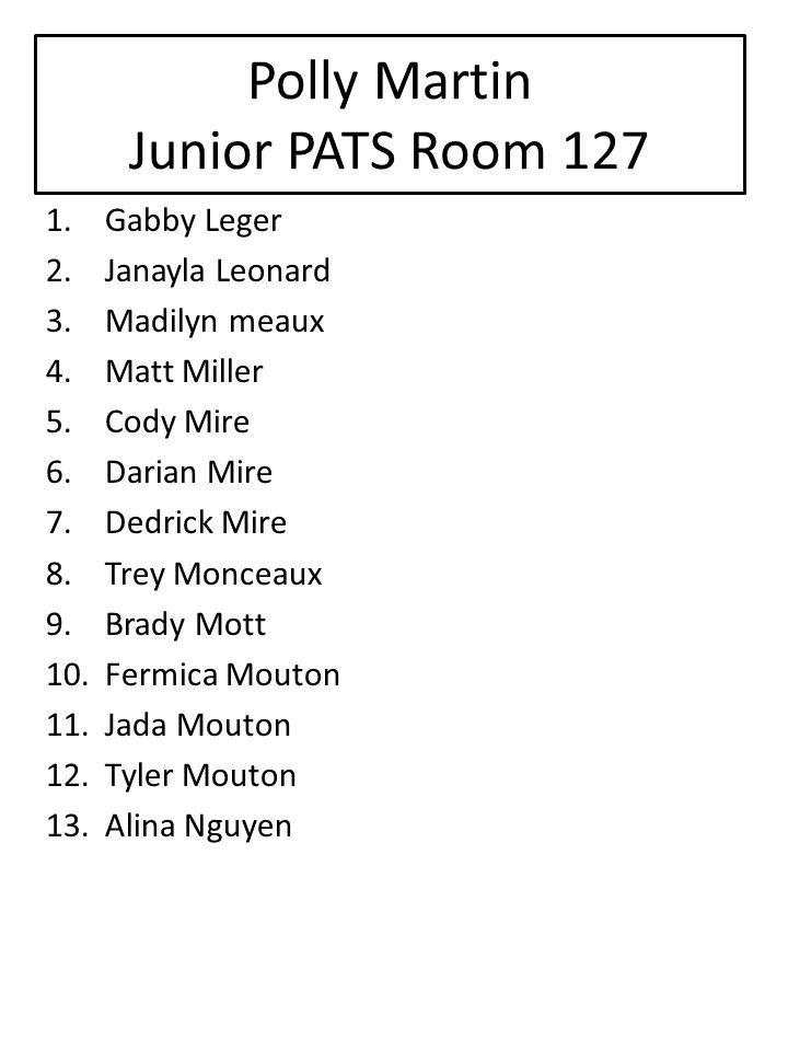 Polly Martin Junior PATS Room 127