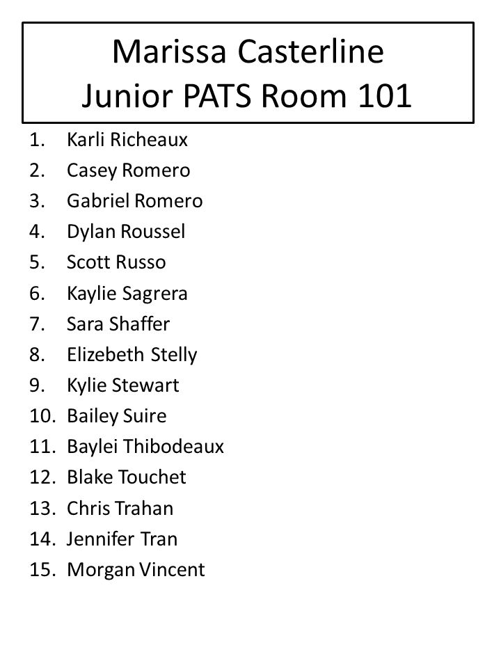 Marissa Casterline Junior PATS Room 101