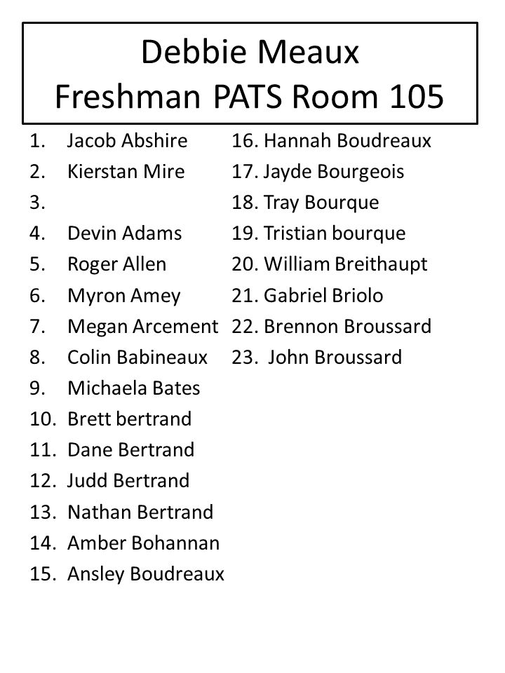 Debbie Meaux Freshman PATS Room 105