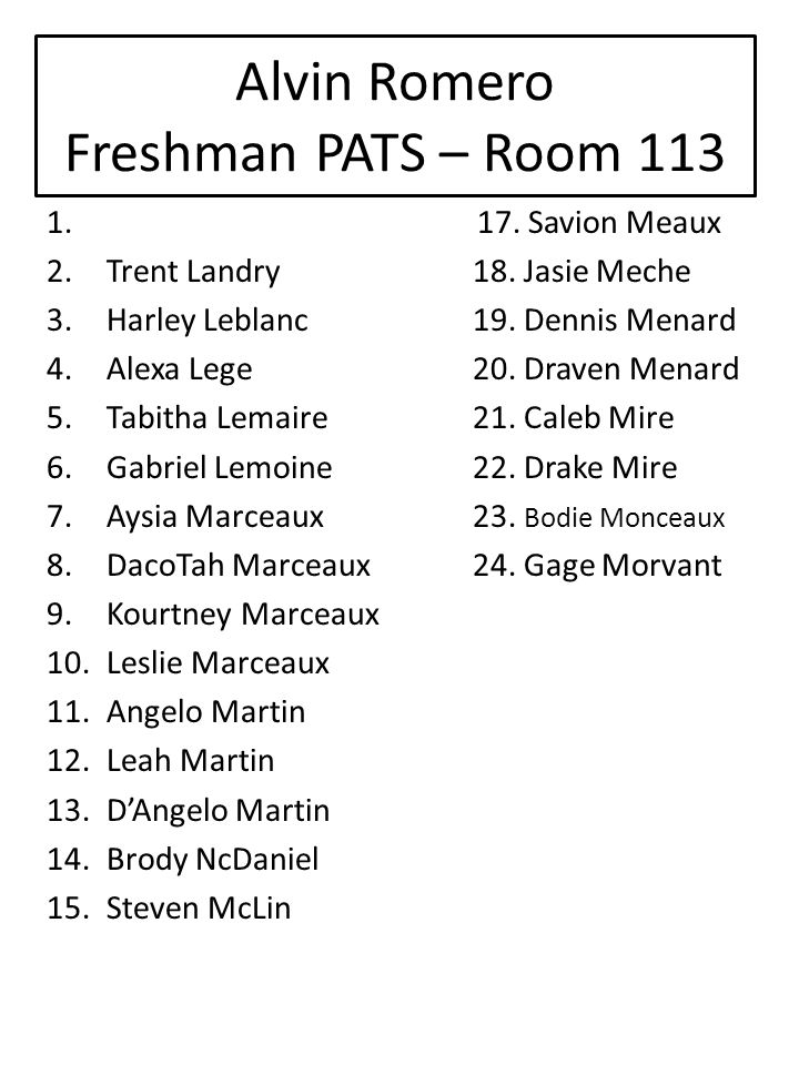 Alvin Romero Freshman PATS – Room 113