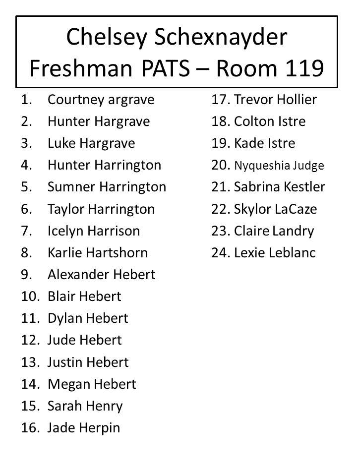 Chelsey Schexnayder Freshman PATS – Room 119
