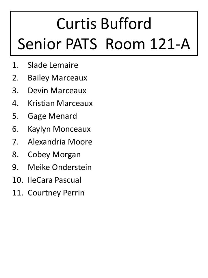 Curtis Bufford Senior PATS Room 121-A