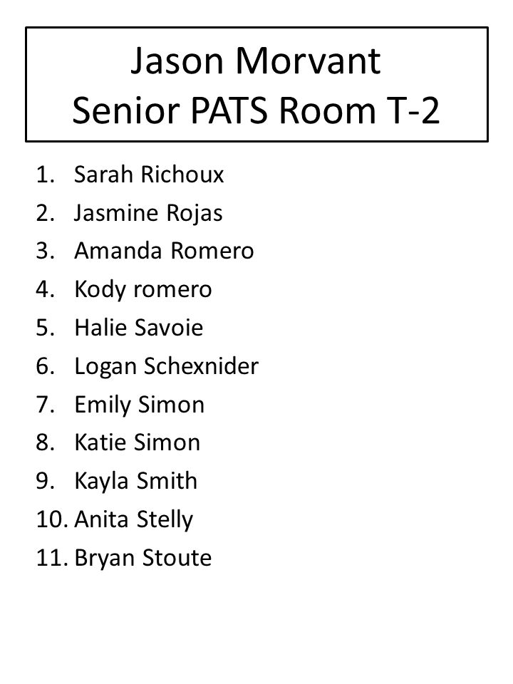 Jason Morvant Senior PATS Room T-2