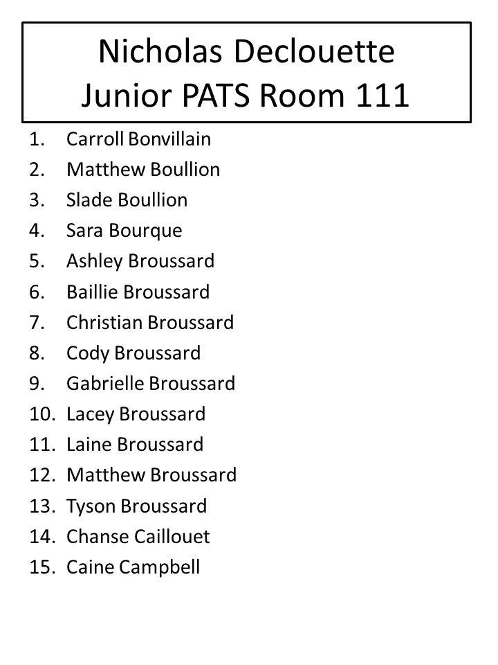 Nicholas Declouette Junior PATS Room 111