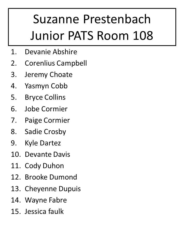 Suzanne Prestenbach Junior PATS Room 108