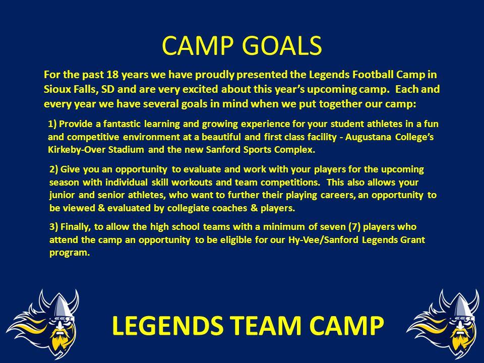 CAMP GOALS LEGENDS TEAM CAMP
