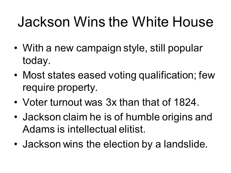 Jackson Wins the White House