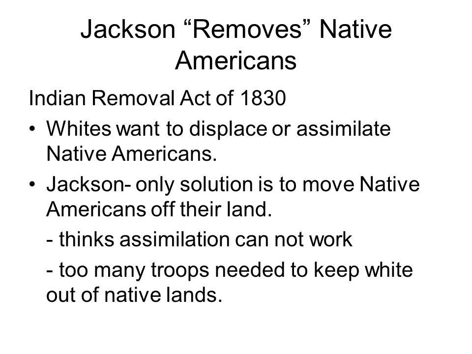 Jackson Removes Native Americans