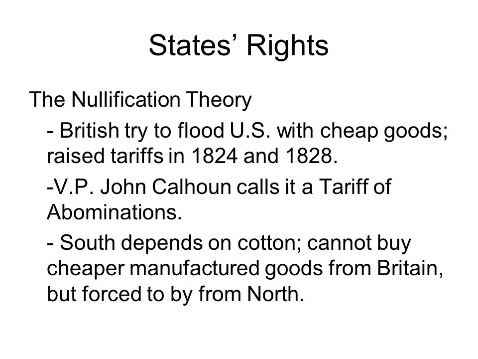 States' Rights The Nullification Theory