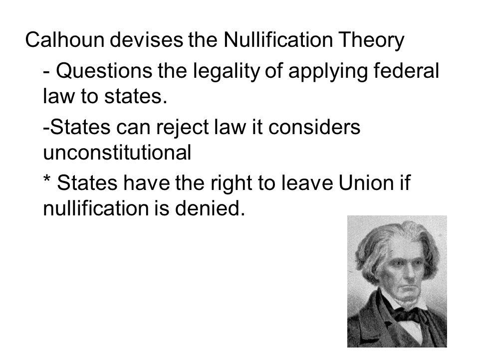 Calhoun devises the Nullification Theory