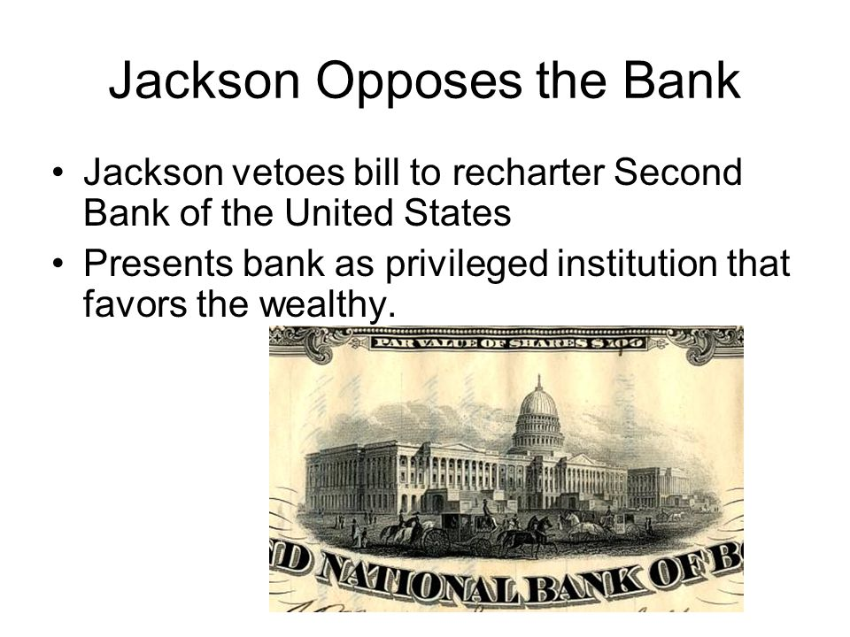 Jackson Opposes the Bank