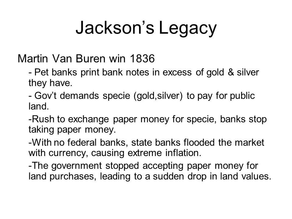 Jackson's Legacy Martin Van Buren win 1836