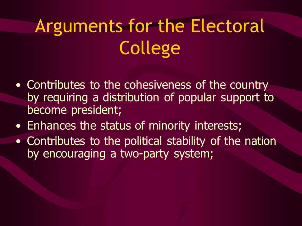 Arguments for the Electoral College