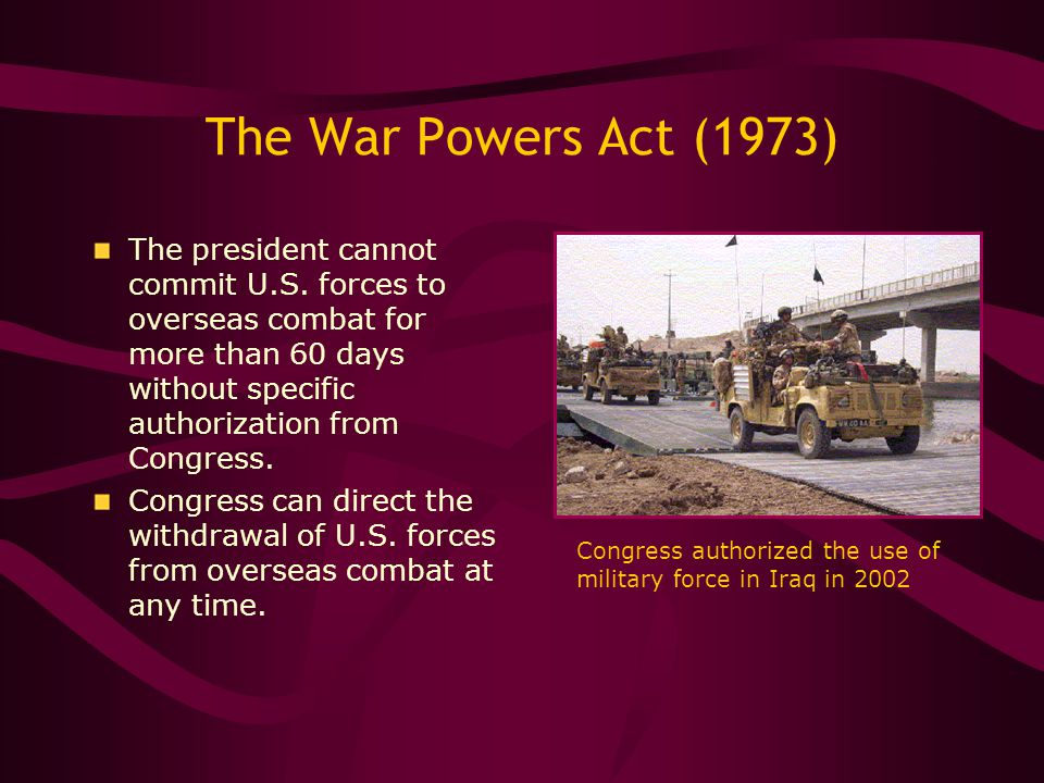 The War Powers Act (1973)