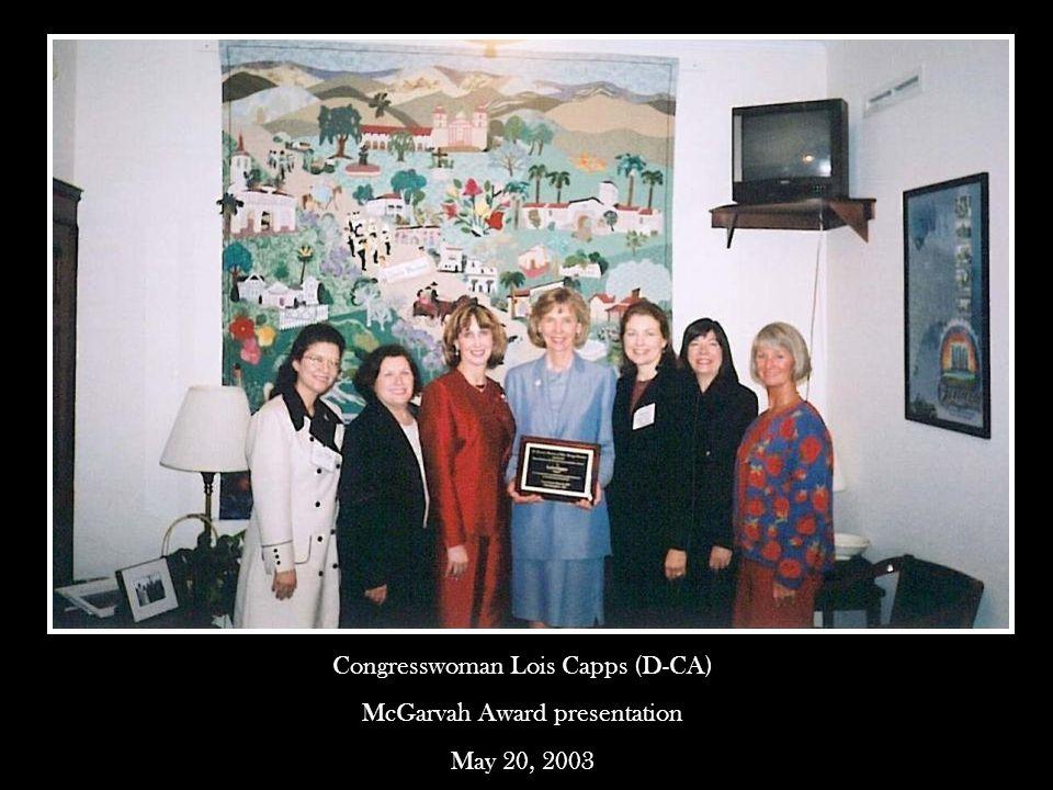 Congresswoman Lois Capps (D-CA) McGarvah Award presentation