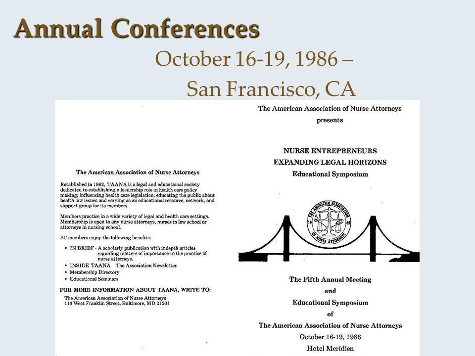 Annual Conferences October 16-19, 1986 – San Francisco, CA