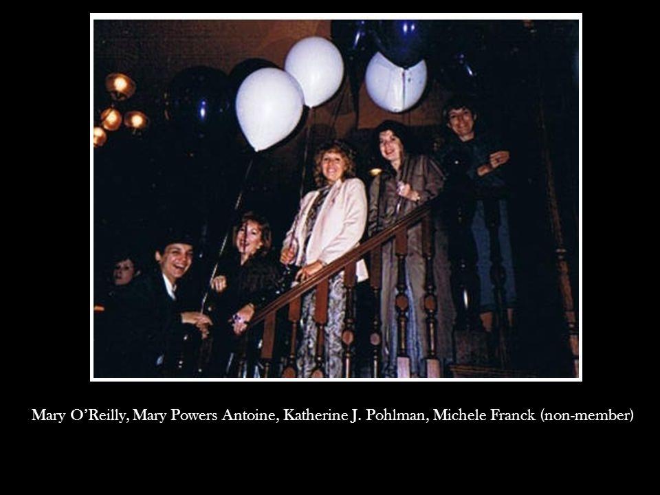 Mary O'Reilly, Mary Powers Antoine, Katherine J