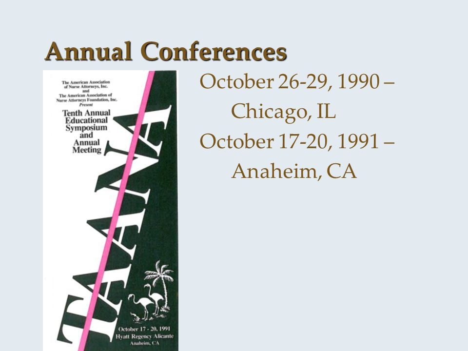 Annual Conferences October 26-29, 1990 – Chicago, IL