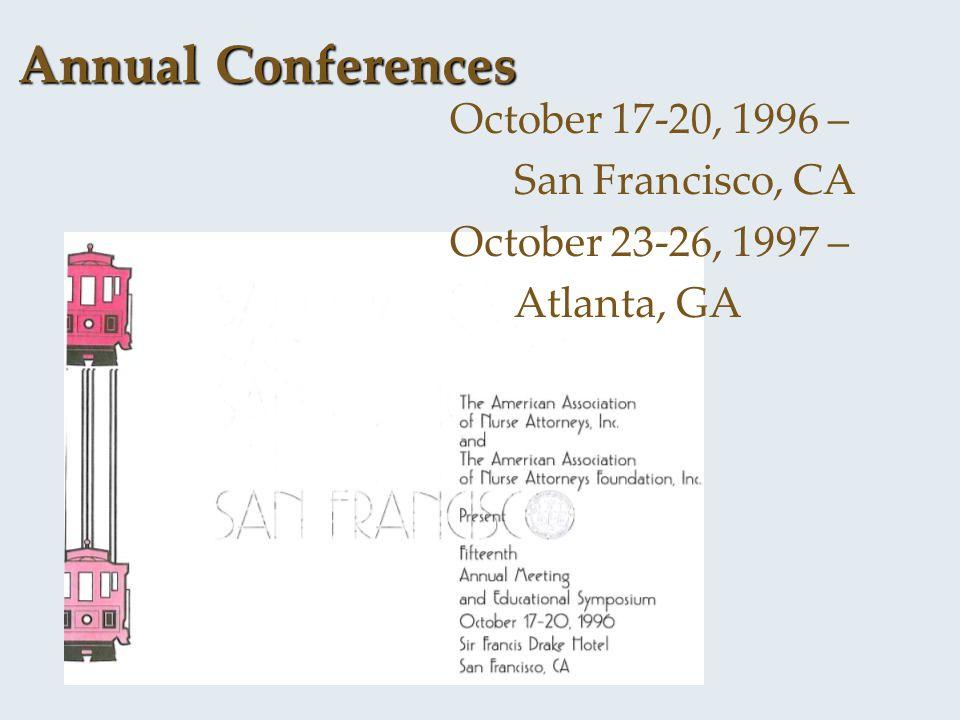 Annual Conferences October 17-20, 1996 – San Francisco, CA