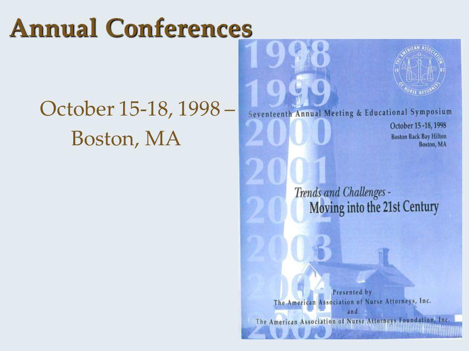 Annual Conferences October 15-18, 1998 – Boston, MA
