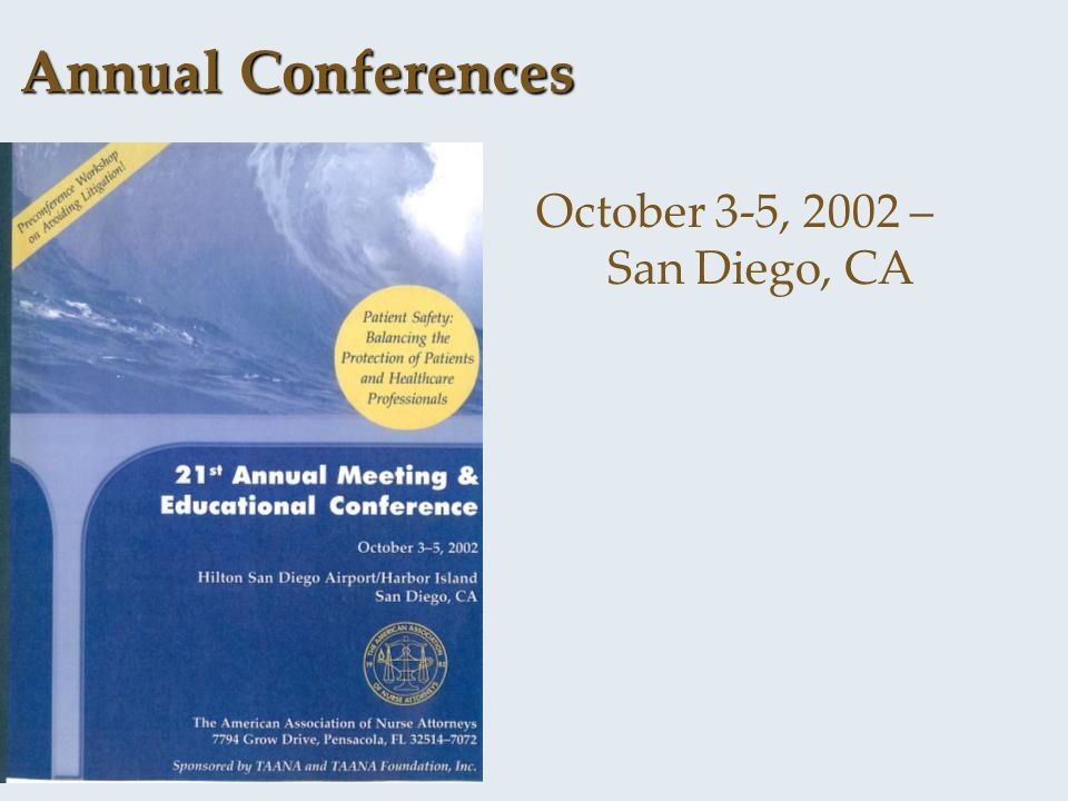 Annual Conferences October 3-5, 2002 – San Diego, CA