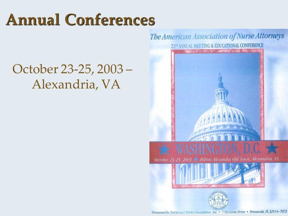 Annual Conferences October 23-25, 2003 – Alexandria, VA