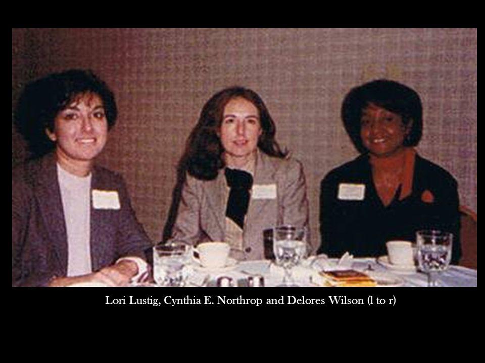 Lori Lustig, Cynthia E. Northrop and Delores Wilson (l to r)