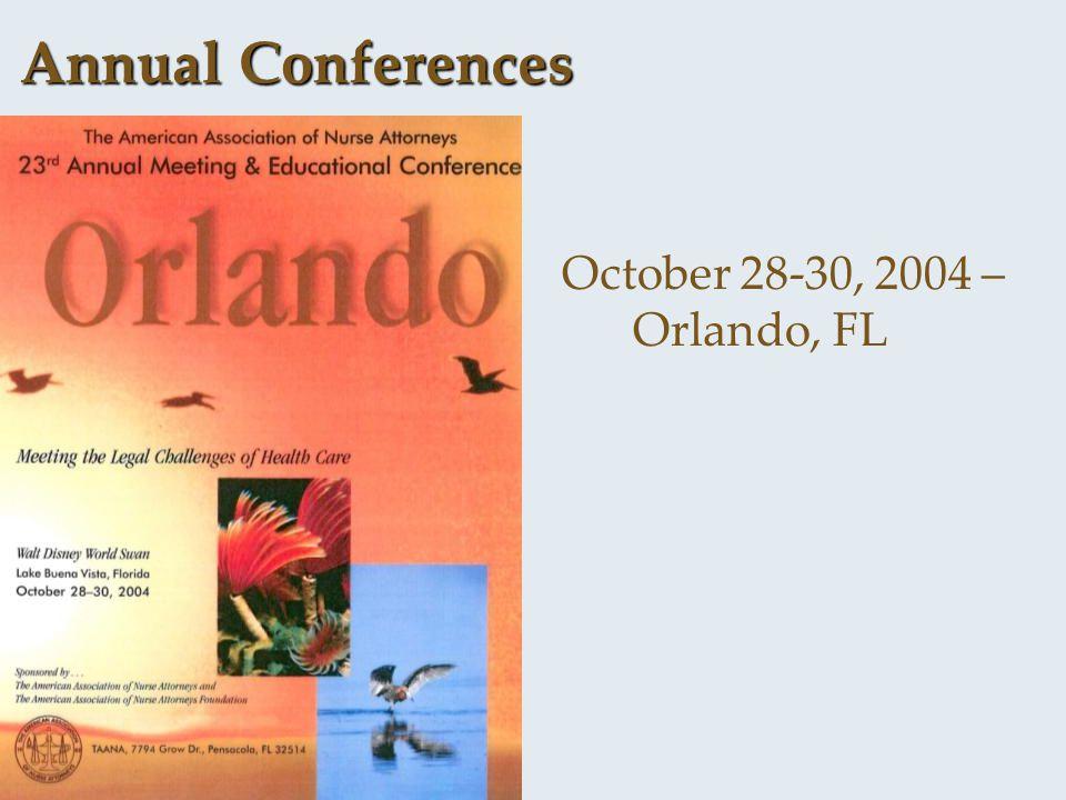 Annual Conferences October 28-30, 2004 – Orlando, FL