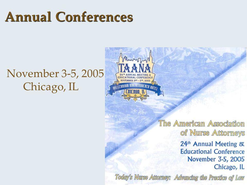 Annual Conferences November 3-5, 2005 – Chicago, IL