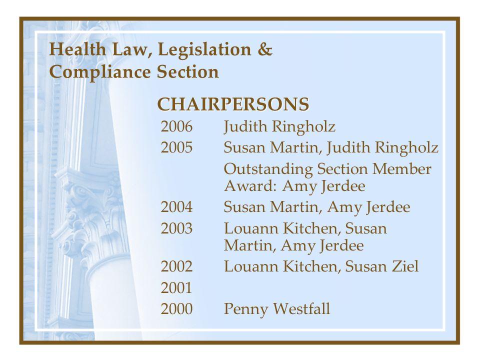 Health Law, Legislation & Compliance Section