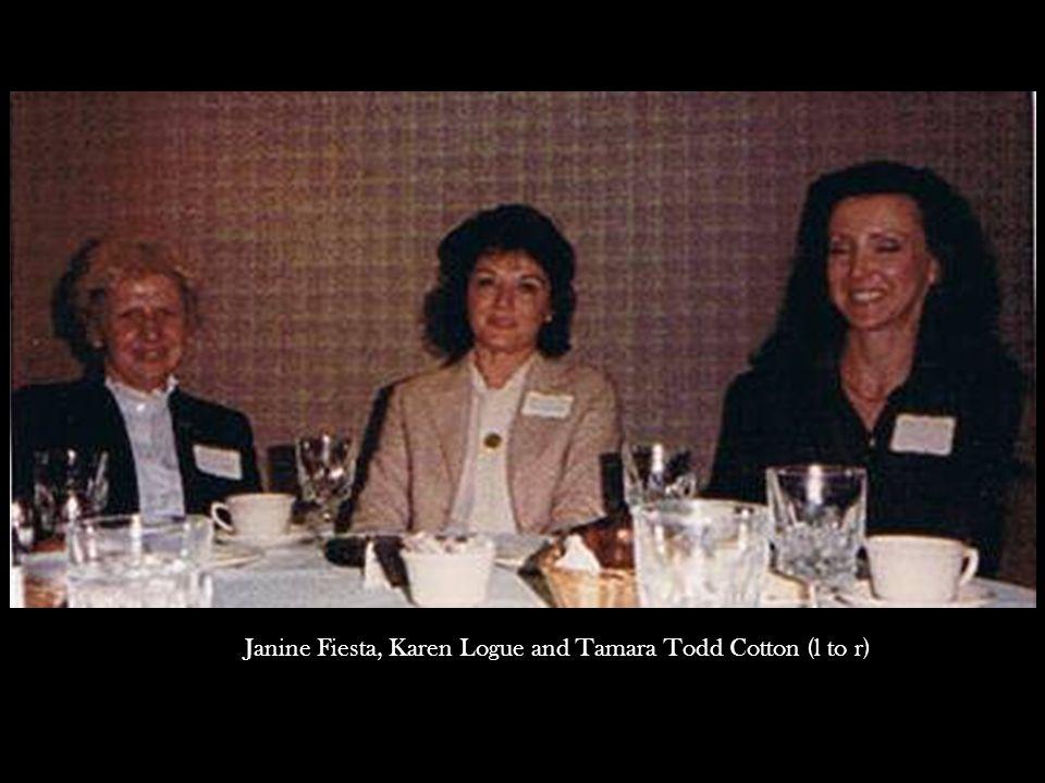 Janine Fiesta, Karen Logue and Tamara Todd Cotton (l to r)