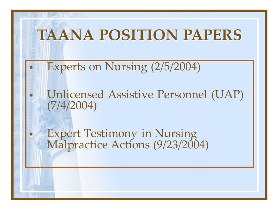 TAANA POSITION PAPERS Experts on Nursing (2/5/2004)