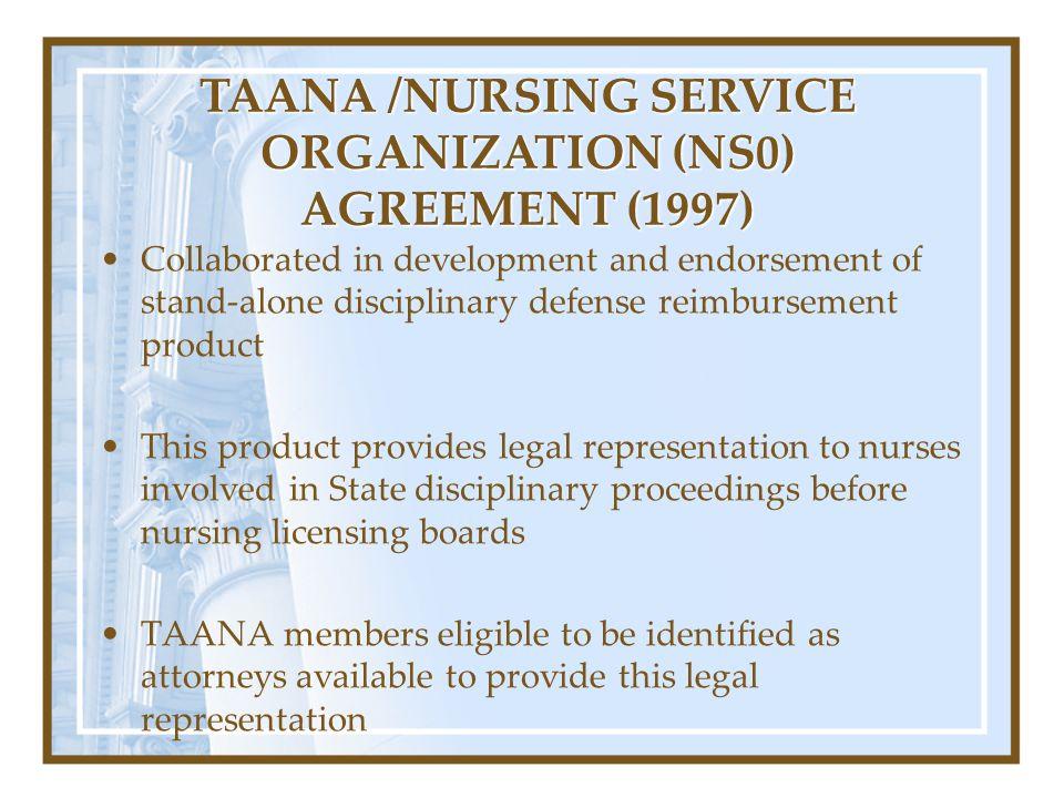 TAANA /NURSING SERVICE ORGANIZATION (NS0) AGREEMENT (1997)