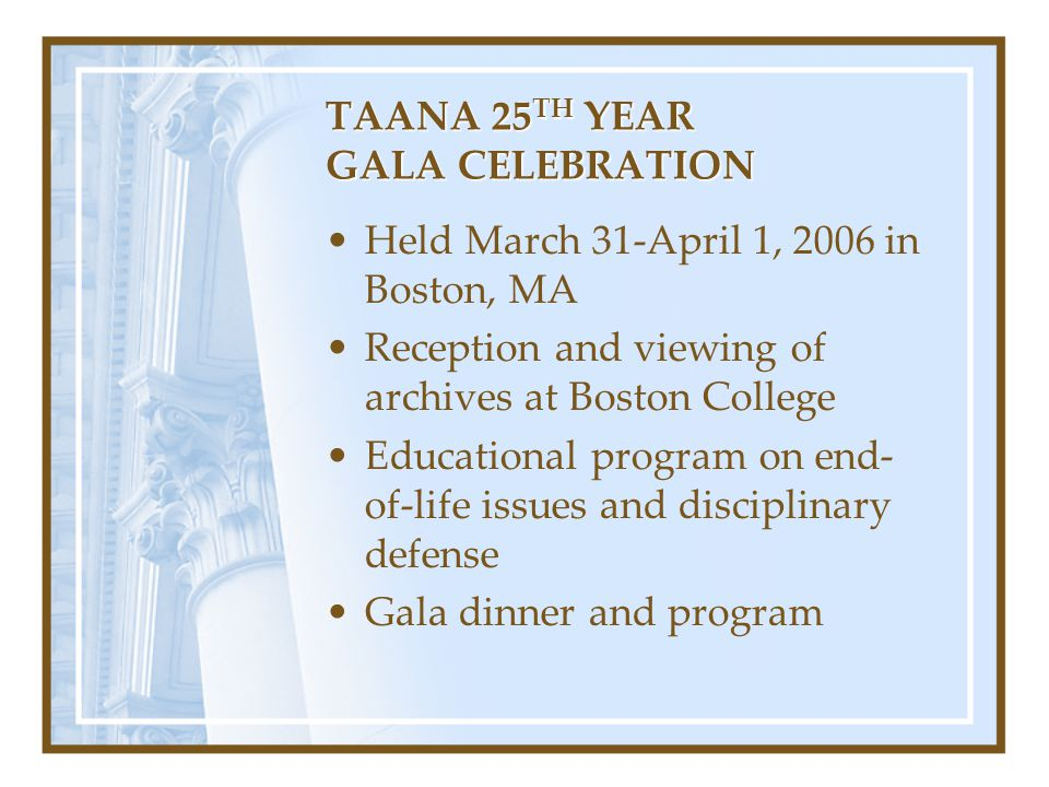 TAANA 25TH YEAR GALA CELEBRATION