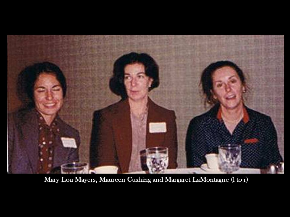 Mary Lou Mayers, Maureen Cushing and Margaret LaMontagne (l to r)