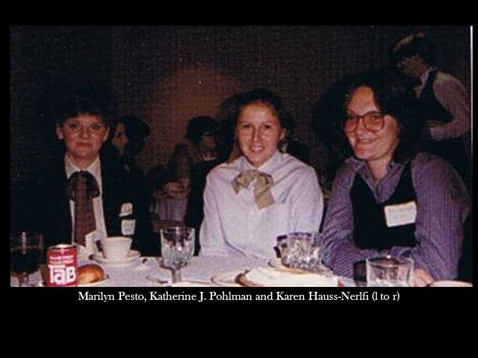 Marilyn Pesto, Katherine J. Pohlman and Karen Hauss-Nerlfi (l to r)