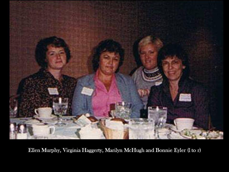 Ellen Murphy, Virginia Haggerty, Marilyn McHugh and Bonnie Eyler (l to r)