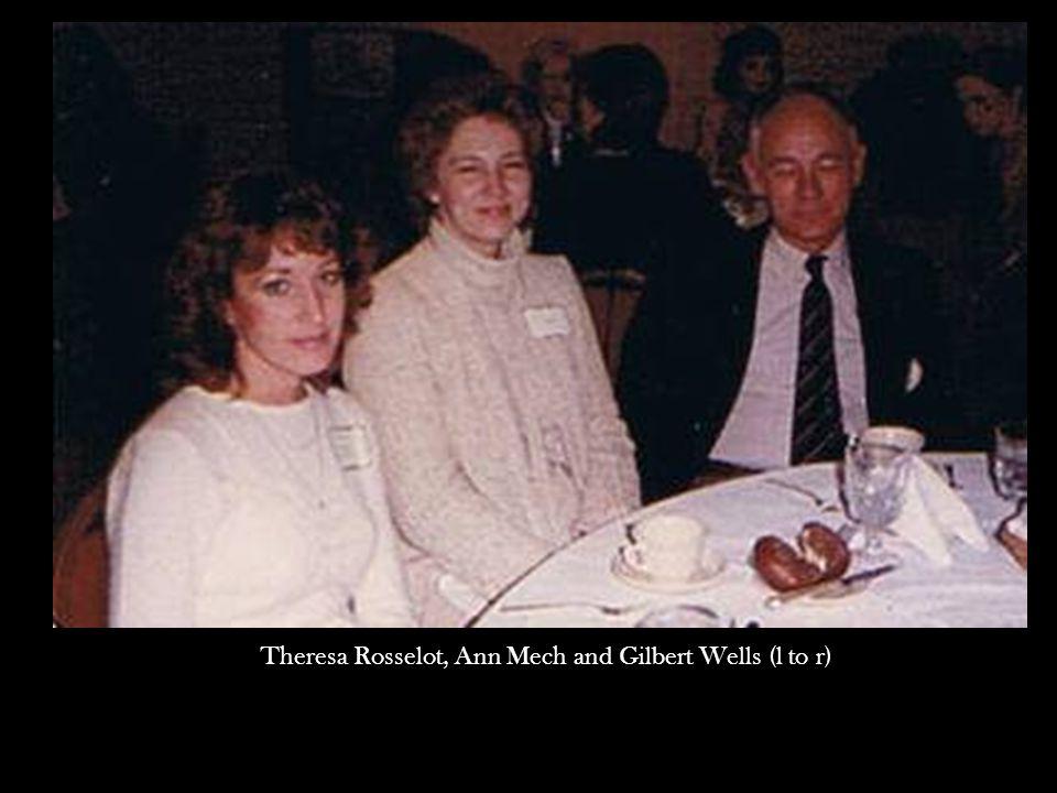 Theresa Rosselot, Ann Mech and Gilbert Wells (l to r)