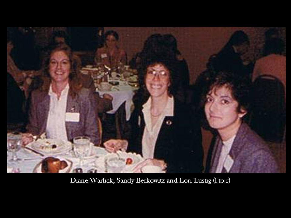 Diane Warlick, Sandy Berkowitz and Lori Lustig (l to r)
