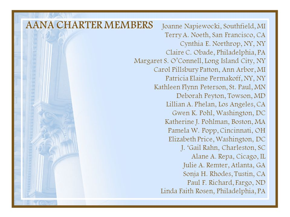 AANA CHARTER MEMBERS Joanne Napiewocki, Southfield, MI