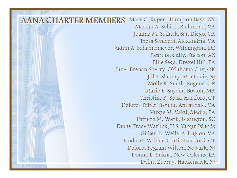 AANA CHARTER MEMBERS Mary C. Rupert, Hampton Bays, NY