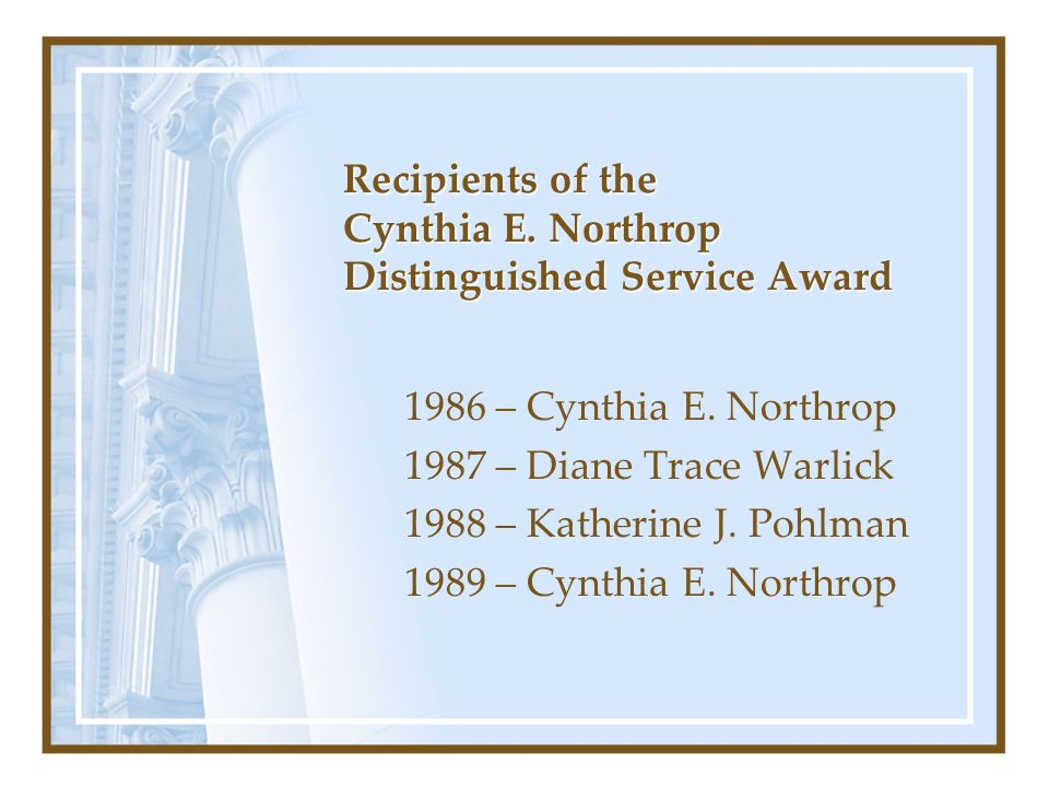 Recipients of the Cynthia E. Northrop Distinguished Service Award