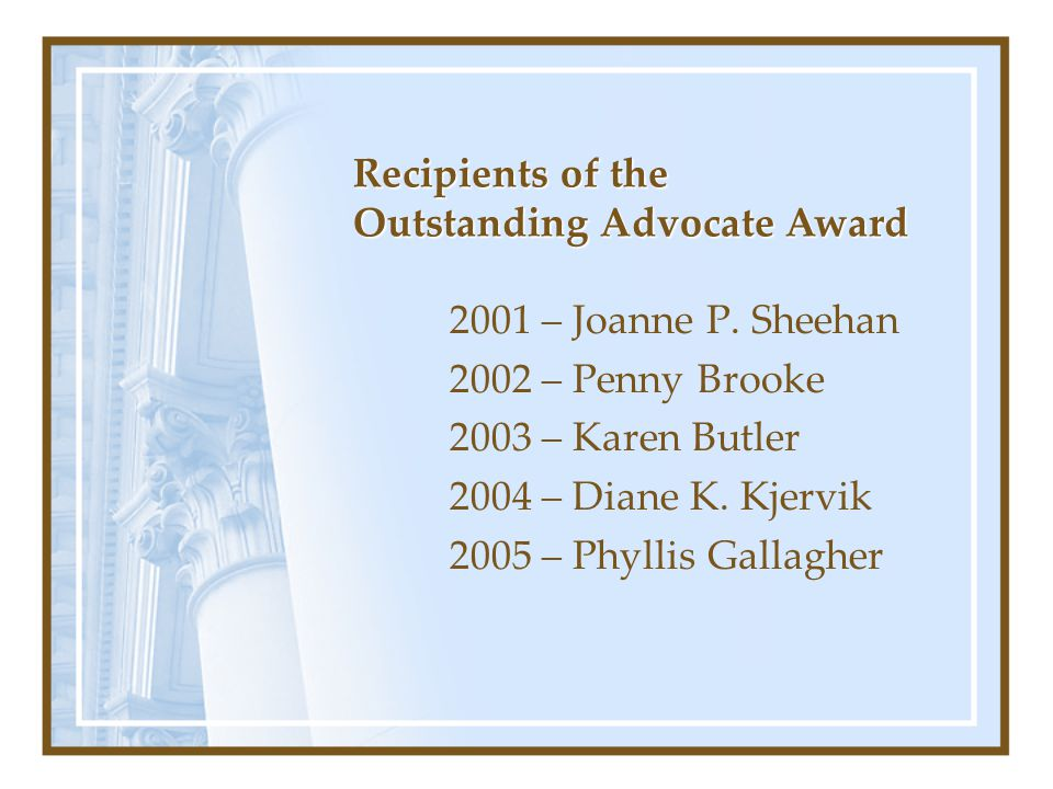 Recipients of the Outstanding Advocate Award