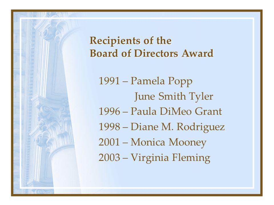 Recipients of the Board of Directors Award