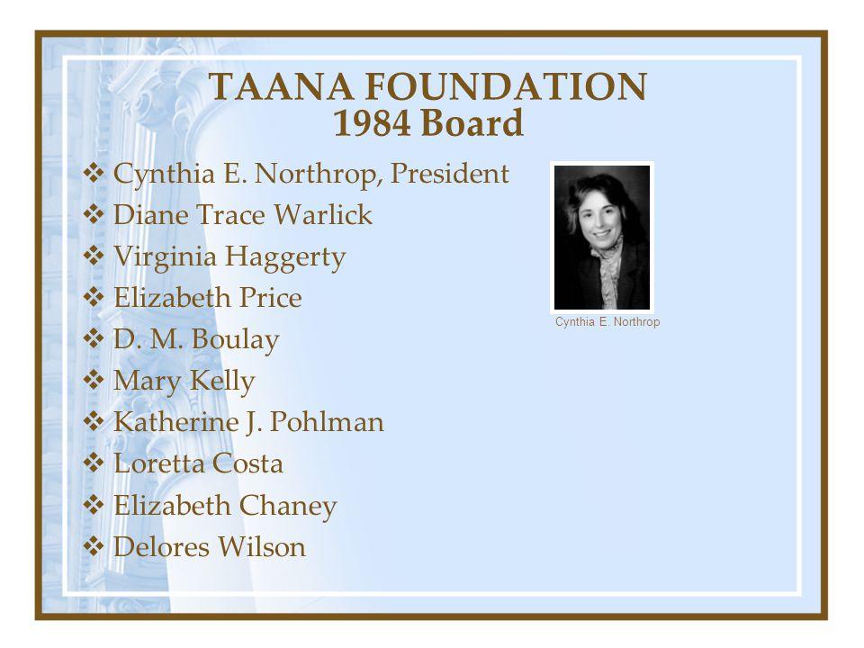TAANA FOUNDATION 1984 Board