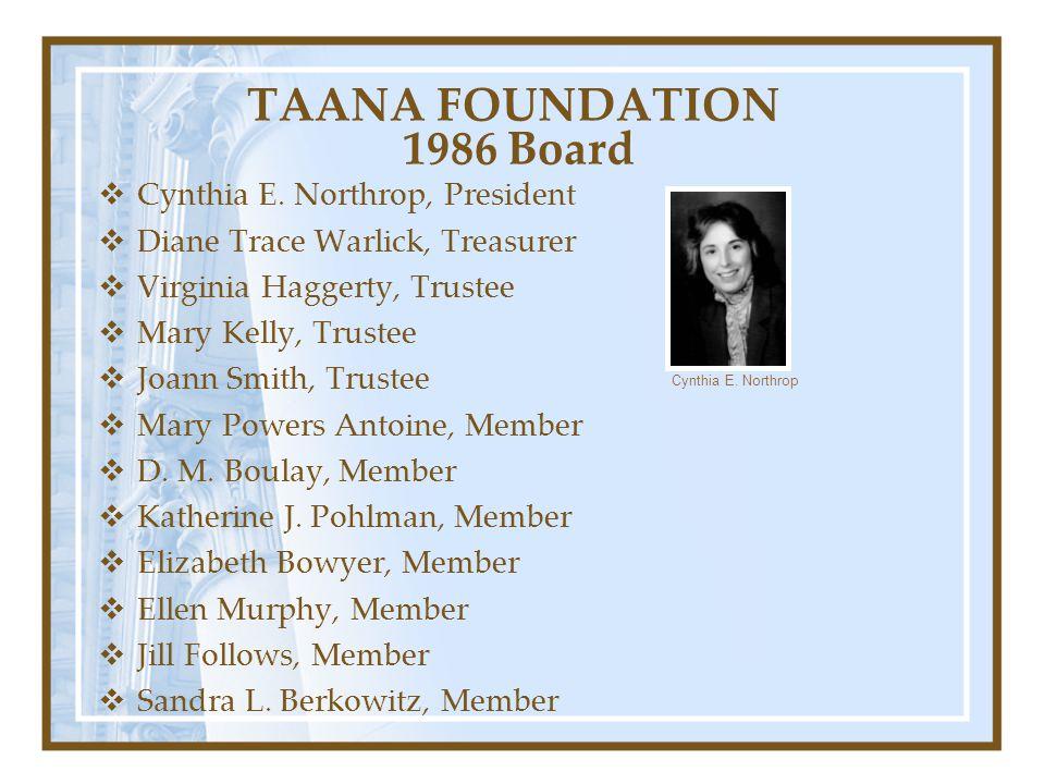 TAANA FOUNDATION 1986 Board