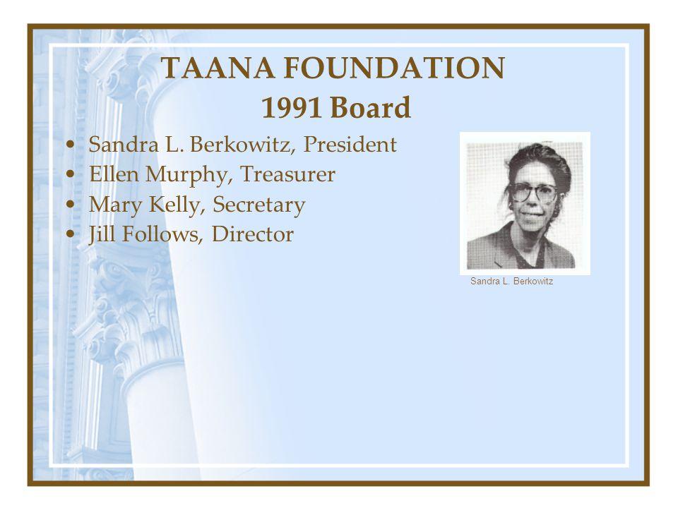 TAANA FOUNDATION 1991 Board